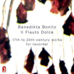 Il Flauto Dolce: 17th to 20th Century Works for Recorder