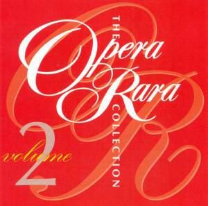 The Opera Rara Collection - Volume 2
