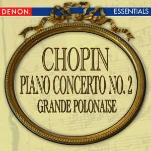 Chopin: Piano Concerto No. 2 - Grande Polonaise Brilliant