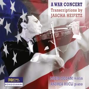A War Concert: Transcriptions by Jascha Heifetz
