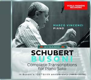 Schubert-Busoni: Complete Transcriptions for Piano Solo