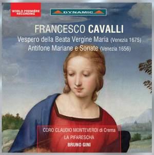 Cavalli: Vespero della Beata Vergine (Venezia 1675) & Antifone Mariane e Sonate (Venezia 1656)