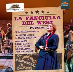 Puccini: La fanciulla del West