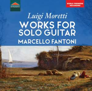 Moretti: Works for Solo Guitar