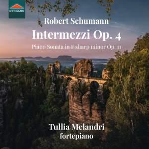 Schumann: Intermezzi, Op. 4 & Piano Sonata No. 1