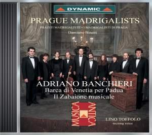 Banchieri: Barca di Venetia per Padua & Il Zabaione Musicale