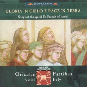 ORIENTIS PARTIBUS: Songs of the Age fo St. Francis of Assisi