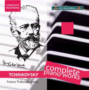 Tchaikovsky: Complete Piano Works