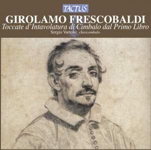 Frescobaldi: Toccate d'Intavolatura di Cimbalo dal Primo Libro
