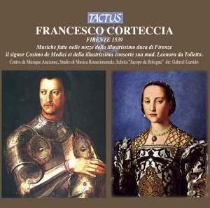 Francesco Corteccia: Musiche fatte nella nozze dello illustrissimo Duca di Firenze