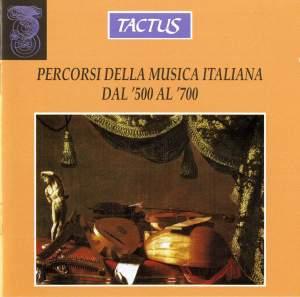 Percorsi della musica italiana dal 500 al 700