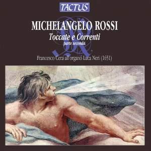 Michelangelo Rossi: Toccate e Correnti Part II