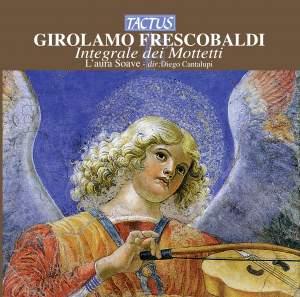 Frescobaldi: Integrale di Mottetti Product Image