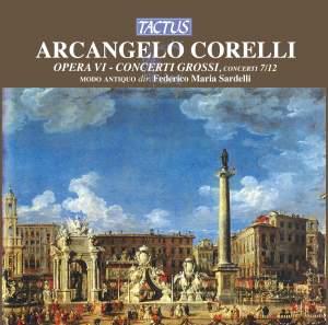 Corelli: Opera VI - Concerti Grossi Op. 6 Nos. 7-12 Product Image