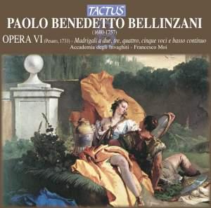 Bellinzani: Madrigali, Op. 6