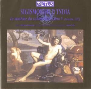 Sigismondo D'India: Le musiche da cantar solo, Libro V