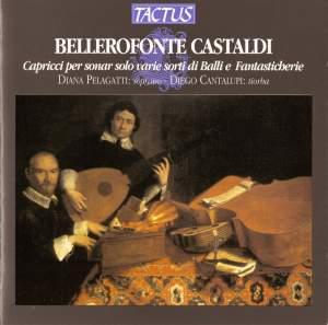 Bellerofonte Castaldi: Capricci per sonar solo varie sorti di Balli e Fantasticherie