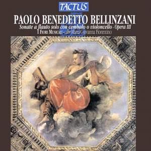 Bellinzani: Sonate a flauto solo con cembalo o violoncello, Opera III