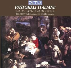Pastorali Italiane, Vol. 1: XVII e XVIII secolo