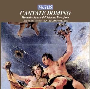 Cantate Domino: Motetti e Sonate del Seicento Veneziano Product Image