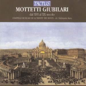 Mottetti Giubilari dal XVI al XX secolo