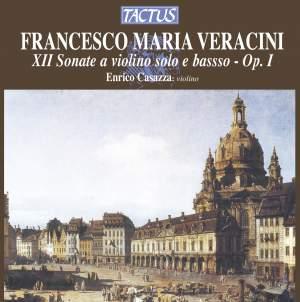 Veracini: Sonatas for solo violin & bass Op. 1 Nos. 1-6