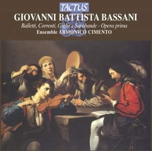 Bassani, G B: Balletti, Correnti, Gighe & Sarabande