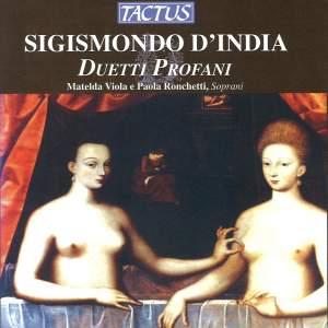 Sigismondo D'India: Duetti Profani