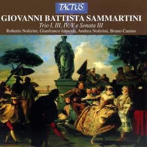 Giovanni Sammartini: Trio I, III, IV, V & Sonata III