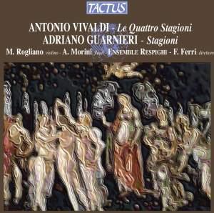Vivaldi: The Four Seasons & Guarnieri: Le Stagioni