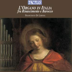 The Organ in Italy in the Renaissance & Baroque Periods