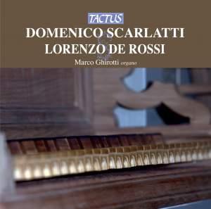 Domenico Scarlatti & Lorenzo de Rossi: Opere per organo Product Image