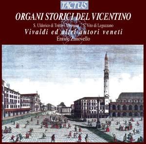 Organi Storici Del Vicentino: Vivaldi ed Altri Autori Veneti