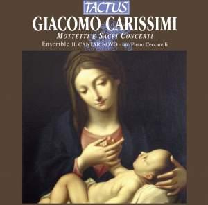 Giacomo Carissimi: Mottetti e sacri concerti