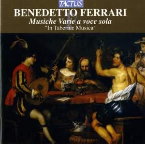 Benedetto Ferrari: Musiche Varie a voce sola