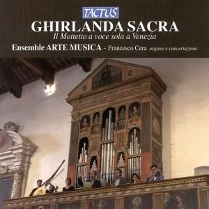 Ghirlanda Sacra - Il Mottetto a voce sola a Venezia