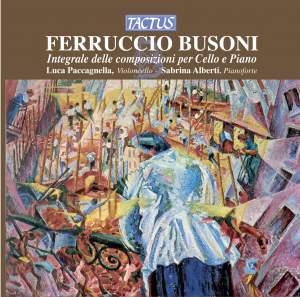 Busoni: Integrale delle composizioni per Cello e Piano Product Image