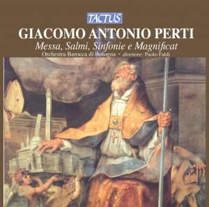 Giacomo Perti: Messa, Salmi, Sinfonie e Magnificat
