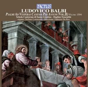 Ludovico Balbi: Psalmi ad Vesperas Canendi per Annum, Vol. 2