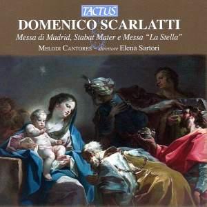 Scarlatti: Messa di Madrid, Stabat Mater & Messa 'La Stella'