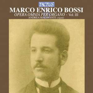 Bossi: Opera omnia per Organo, Vol. 3
