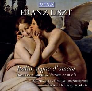 Liszt: Italia, sogno d'amore Product Image