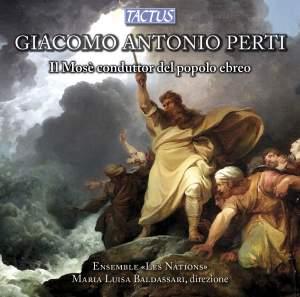 Perti: Mosè liberatore del popolo ebreo (1685), for five voices, trumpet and strings