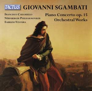 Sgambati: Orchestral Works