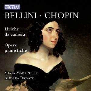 Bellini & Chopin - Liriche da Camera, Opere Pianistiche