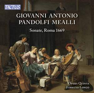 Giovanni Antonio Pandolfi Mealli: Sonate (Roma 1669)