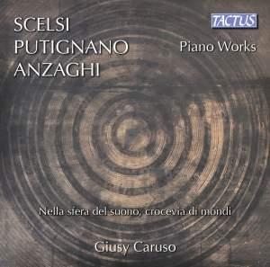 Scelsi, Putignano, Anzaghi: Piano Works