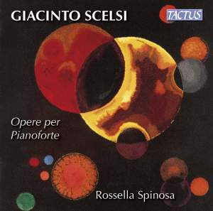 Giacinto Scelsi: Works for Piano