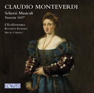 Monteverdi: Scherzi Musicali, Venezia 1607 Product Image