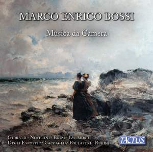 Marco Enrico Bossi: Chamber Music